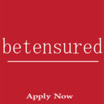 Betensured 2 Jobs Vacancy (Apply Online)
