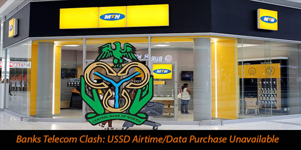 Banks Telecom Clash: USSD Airtime/Data Purchase Unavailable Why Services Were Suspended By Nigerian Banks