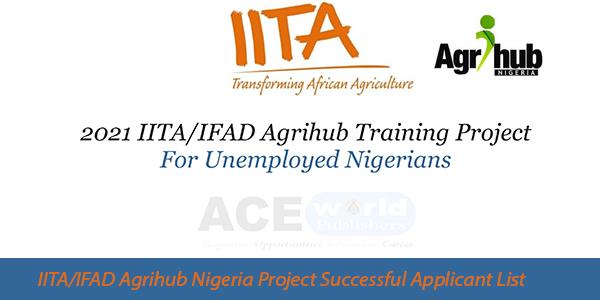 IITA/IFAD Agrihub Nigeria Project Successful Applicant List | www.agrihub.youthagripreneurs.org