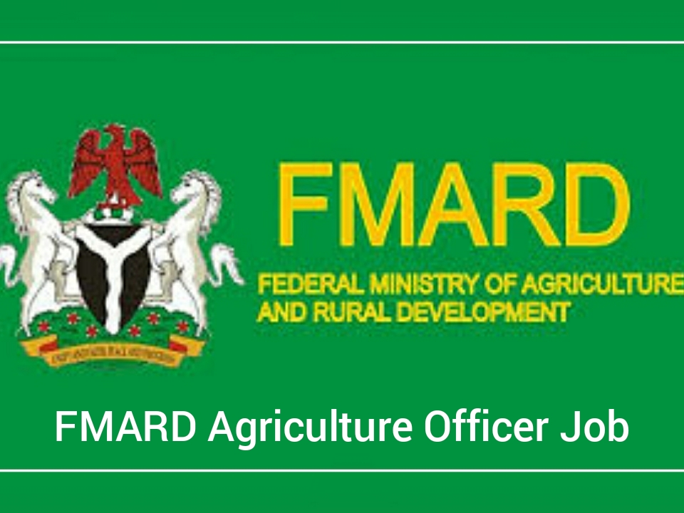 FMARD Agriculture Officer Job