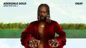 Adekunle Gold - OKAY mp3 | soundcityupload.com