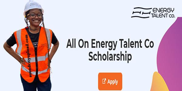 All On Energy Talent Co Scholarship 2021/2022